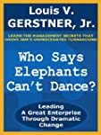 Who Says Elephants Can't Dance?: Lead...