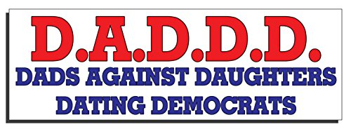 dads against daughters dating democrats