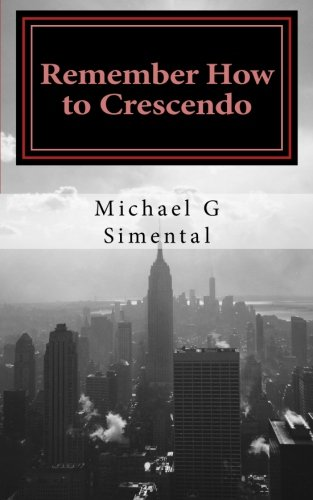 Remember How to Crescendo: A Verse Collection PDF