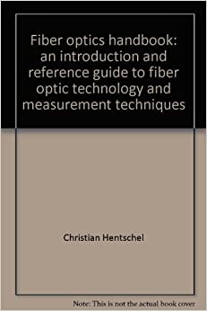 Hp 39 s fiber optics handbook an introduction and reference for Christian hentschel