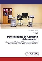 Determinants of Academic Achievement