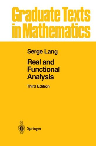 Real and Functional Analysis (Graduate Texts in Mathematics)