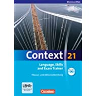 Context 21 - Rheinland-Pfalz: Language, Skills and Exam Trainer: Klausur- und Abiturvorbereitung. Workbook mit...