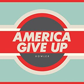 America Give Up (Bonus Track Version)