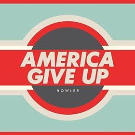 America Give Up (Bonus Track Version)
