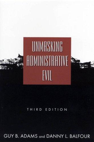 Unmasking Administrative Evil