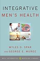 Integrative Men's Health (Weil Integrative Medicine Library)
