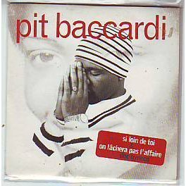 Pit Baccardi - Si Loin Toi By Pit Baccardi - Zortam Music