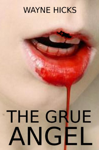 Book: The Grue - Angel by Wayne Hicks