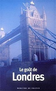 Le goût de Londres, Delvaille, Bernard