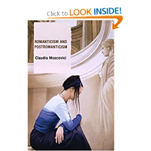 Romanticism and Postromanticism: Claudia Moscovici: 9780739116753: Amazon.com: Books