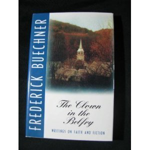 The Clown in the Belfry: Writings on Faith and Fiction Hardcover January, 1992 PDF