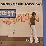 Stanley Clarke - School Days - Nemperor Records - NE 50 296 (NE 439