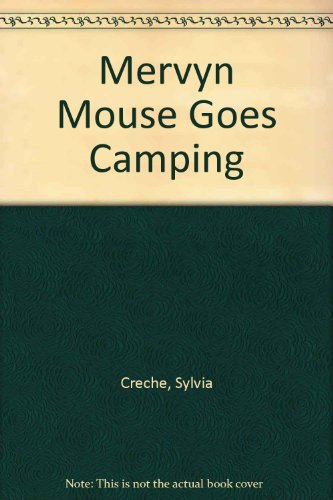 mervyn-mouse-goes-camping