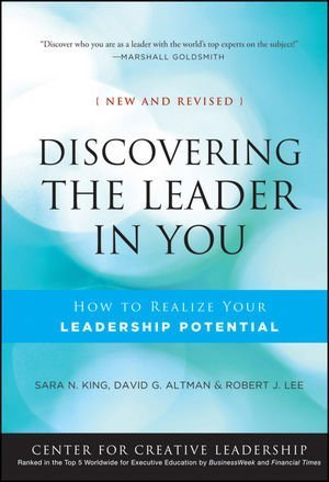 Discovering the Leader in You: How to Realize