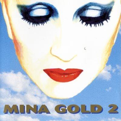 Mina - Mina Gold - Zortam Music