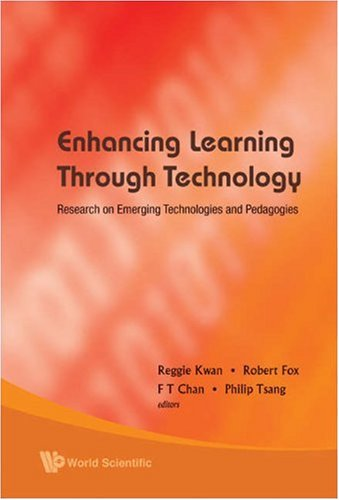 Enhancing Learning Through Technology: Research on Emerging Technologies and Pedagogies