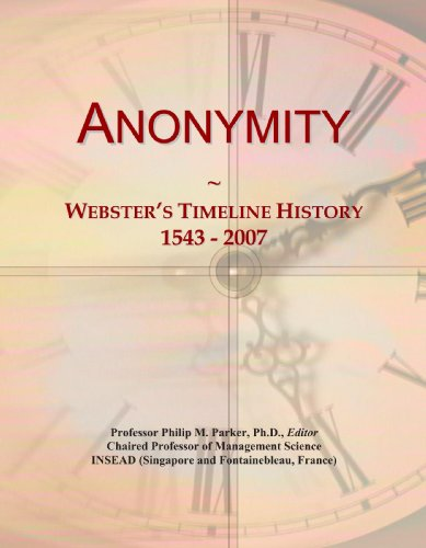 Anonymity: Webster's Timeline History, 1543 - 2007