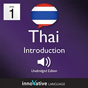 Learn Thai - Level 1: Introduction to Thai, Volume 1: Lessons 1-25 Audiobook