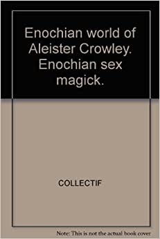 Realize, Aleister crowley sex magick apologise