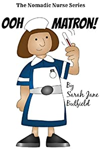 Ooh Matron! by Sarah Jane Butfield ebook deal