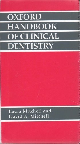 The Oxford Handbook of Clinical Dentistry