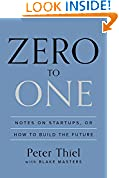 #1: Zero to One: Notes on Startups, or How to Build the Future