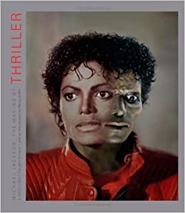 """Michael Jackson: The Making of """"Thriller"""": 4 Days/1983 Hardcover"""