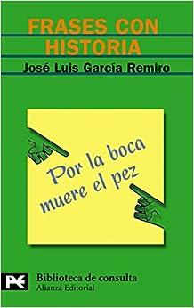 Frases con historia / Sentences with History (El Libro De