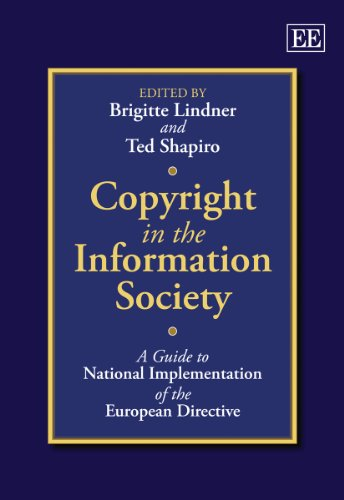 Copyright In The Information Society: A Guide To National Implementation Of The European Directive