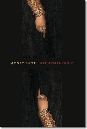 Money Shot (Wesleyan Poetry Series)