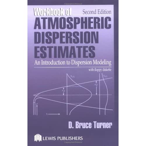 Workbook of Atmospheric Dispersion Estimates: An Introduction to Dispersion Modeling
