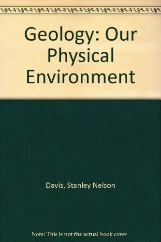 Geology: Our Physical Environment