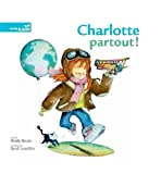 img - for Charlotte partout ! book / textbook / text book
