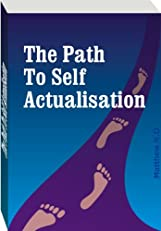 Life is a Mind Game - Learn How to Play it Well (The Path to self actualization)