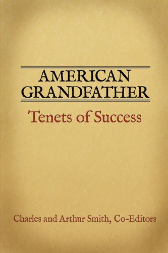 American Grandfather: Tenets of Success