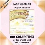 Way of the Sun by Jade Warrior (2002-03-05)