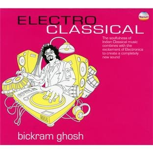 Bickram Ghosh-Electro Classical-CD-FLAC-2010-ATMO Download