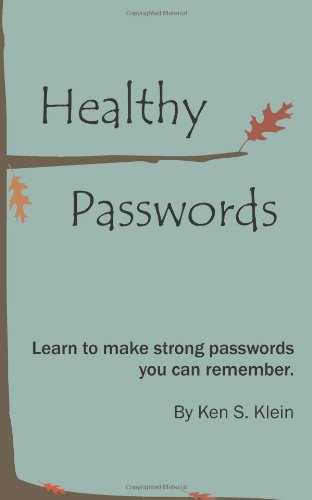 Tips for Strong, Secure Passwords & Other Authentication Tools