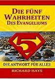 Die fünf Wahrheiten des Evangeliums