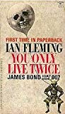 img - for You Only Live Twice : A James Bond Thriller book / textbook / text book