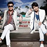 ANOTHER LIFE feat.KUREI (from キマグレン)♪Skoop On Somebody