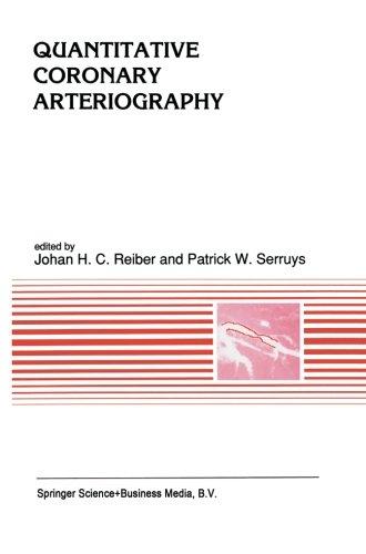 Quantitative Coronary Arteriography (Developments In Cardiovascular Medicine)