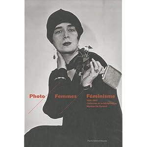 Photo Femmes Féminisme : Collection de la bibliothèque Marguerite Durand (1860-2010)