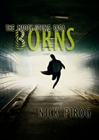 (FREE on 12/20) Borns by Nick Pirog - http://eBooksHabit.com