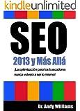 SEO 2013 y M�s All� - �La optimizaci�n para los buscadores nunca volver� a ser lo mismo!