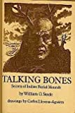 Talking Bones: Secrets of Indian Burial Mounds (0060257687) by Steele, William O.
