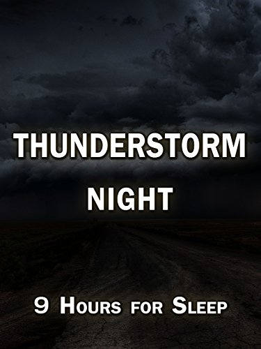 Thunderstorm Night, 9 hours for sleep