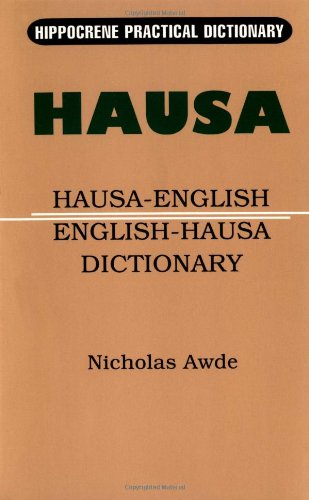 Hausa-English/English-Hausa Practical Dictionary (Hippocrene Practical Dictionary)