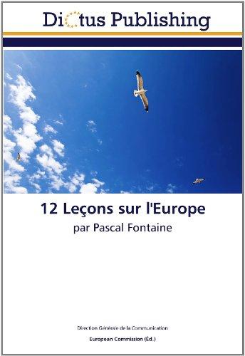 12 Leçons sur l'Europe: par Pascal Fontaine